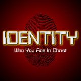 Your Identity In Christ - Audio