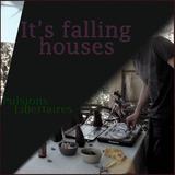 Falling houses