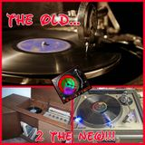 Time Travel mixshow....OLD 2 THE NEW....DJ R-TRANE