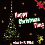 Happy Christmas Time - Mixed By DJ FUMI