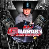 BACHATA MIX BY DEEJAY GUANAKY