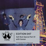 UV Funk 047: Soft Rock Special Part III with Gunnar