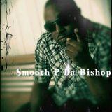 SMOOTH P DA BISHOP URBAN GOSPEL  WEEK 2
