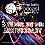 Rhythm Traffic Radio Show by Mute Solo 2 years Anniversary (episode 52)