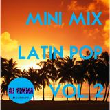 Mini-Mix Latin Pop Vol. 2