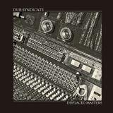 Dr Rob / Dub Syndicate