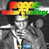 Rom1 - Reggae Version & Bootlegs Vol.4 (2012)