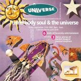 Stu Allan - Universe - Mind, Body & Soul 11/9/92