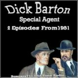 Dick Barton Special Agent - 2 Episodes From 1951
