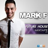 FUTURE HOUSE MIXTAPE #01