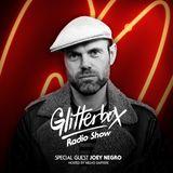 Glitterbox Radio Show 084: Joey Negro