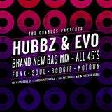 Hubbz and Evo - Brand New Bag - All 45's promo mix