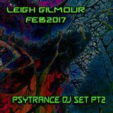 Leigh Gilmour - Psy DJ SET FEB 2017 Pt2