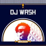 Dj Wash - Live Dj Set at MAKOSSA