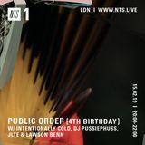 Public Order [4th Bday] w/ Intentionally Cold, DJ Pussiephuss, JLTE & Lawson Benn - 15th Feb 2019