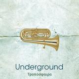 troposphere. Underground