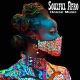 Soulful Afro House Masked