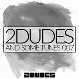 2DUDES AND SOME TUNES 007