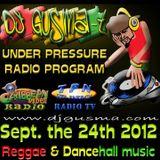 UNDER PRESSURE Reggae Radio Program (Sept. the 24th)