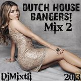 Dutch House Bangers! [Mix 2]