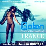 DJ Golan - Special Mix TRANCE @ La Musique E#001 (Tracks of Then and Now)