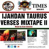 D'joe Selectah presents IJAHDAN TAURUS en Verses II