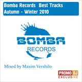 Bomba Best Track - Autumn-Winter 2010 (Mixed by Maxim Vershilo)