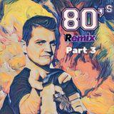80ies Remixed - Nu Funk Megamix 2018 Pt.3
