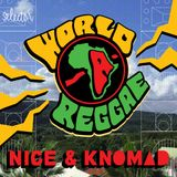Selector Presents: World-A-Reggae (Nice & Knomad Selections)