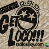 get loco with Stevie watt live on radiosilky.com 21/01/17.. every Saturday from 10pm uk time