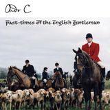 Pastimes Of The English Gentleman - Aido C