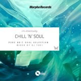 CHILL 'N' SOUL (PURE BRIT SOUL SELECTION)