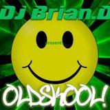 DJ Brian.D - 0ldSk00l!