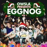 OWSLA - Eggnog Vol. 1 Mix