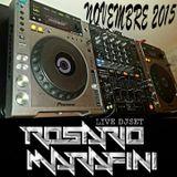 Live DJ Set Novembre 2015 by Rosario Marafini