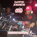 # 29 DAWUD JOHNSON LIVE IN THE MIX