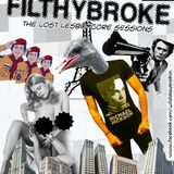 023: FILTHYBROKE - the lost lesbo core sessions