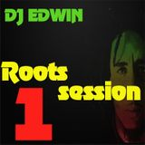 ROOTS SESSION #1 DJ EDWIN