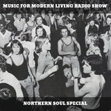 Music For Modern Living Radio Show w/ Nigel Gentry | October 2018 | NORTHERN SOUL SPECIAL