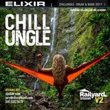 ELIXIR | CHILL'UNGLE - Railyard Sessions V2
