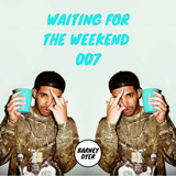 Waiting For The Weekend - 007