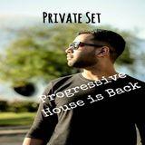 Private Set - Progressive is Back