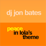 peace in lola's theme
