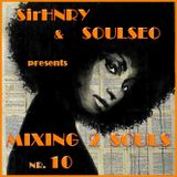 Mixing 2 Souls #10