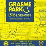 This Is Graeme Park: Long Live House @ Yamamori Tengo Dublin 22FEB19 Live DJ Set