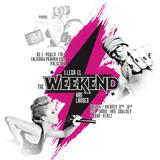 The Weekend Has Landed 11/05/12 Jamie Van Goulden feat. Kris Menace