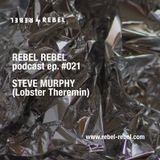 Rebel #021 w/ STEVE MURPHY (Lobster Theremin) — Italianconnections