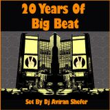 20 Years OF Big Beat