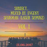 Subject...Vol.1