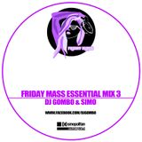 FRIDAY MASS ESSENTIAL MIX #3 - BY DJ GoMbo & DJ SIMO